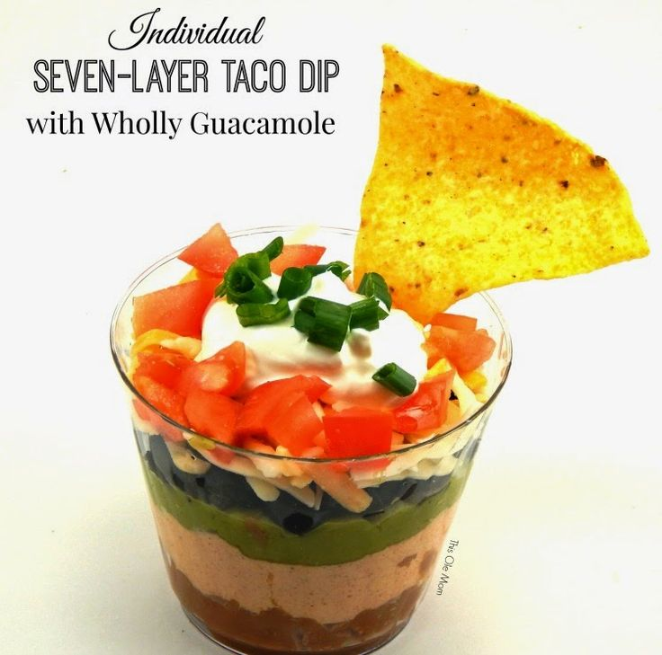Individual Seven - Layer Taco Dip with Wholly Guacamole Avocado Ranch ...
