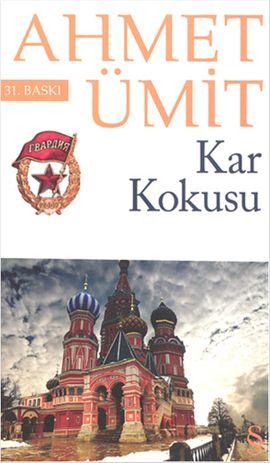 kar kokusu - ahmet umit - everest yayinlari  http://www.idefix.com/kitap/kar-kokusu-ahmet-umit/tanim.asp