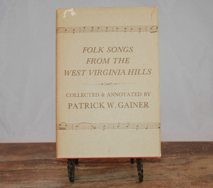 Folk Songs From The West Virginia Hills (c.1975) Patrick W. Gainer, Hardcover, First Edition, Signed by Author, W Virginia History by TooHipChicks on Etsy