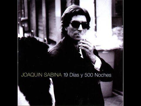 Joaquin Sabina, Disco Extra completo con colaboraciones, 17 Temas,escuchaló que es magnífico. - YouTube