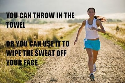 You can throw in the towel... Or you can use it to wipe the sweat off your face.