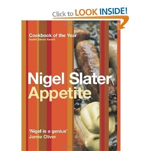Appetite: So What Do You Want to Eat Today?: Amazon.co.uk: Nigel Slater: Books