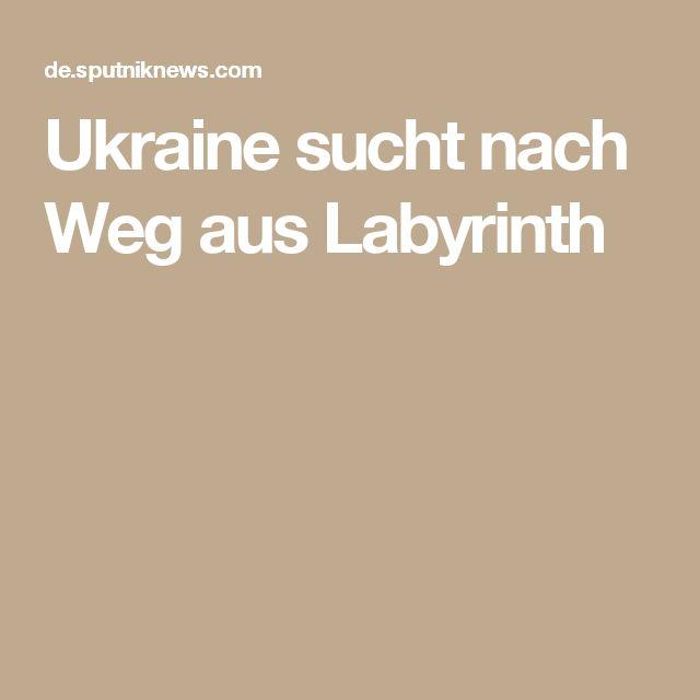 Ukraine sucht nach Weg aus Labyrinth