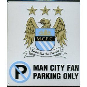 Manchester City Fc Football No Parking Sign Official Board by Manchester City F.C.. $15.33. Product Measurements:- 25 x 23 cm 9.8 x 9.1 Inch Product Material:- Aluminum Official Licensed Product