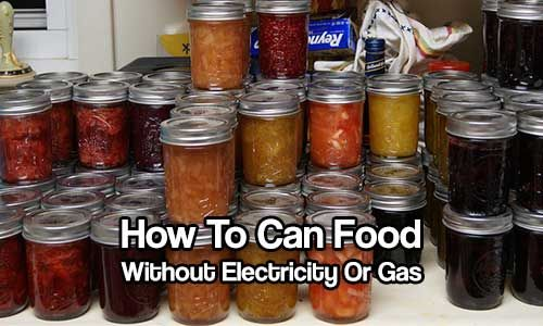 How To Can Food Without Electricity - Canning is a safe sure way of having food after any disaster. Canning is fun and a great family night spent preparing. I call canning my insurance for the future, Now, if SHTF how can you carry on canning? There is no electricity or gas?