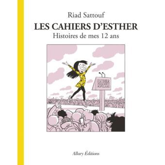 Les cahiers d'Esther Histoires de mes 12 ans