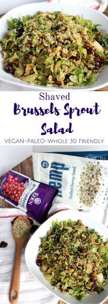 This Shaved Brussels Sprout Salad is packed with protein & healthy fats, vegan, paleo + Whole 30 friendly – making it the perfect lunch or dinner!