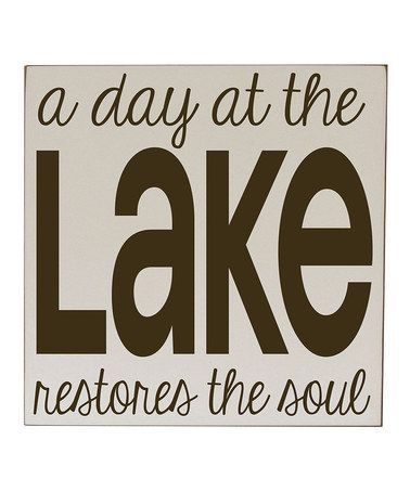 This Taupe & Brown 'A Day at the Lake' Wall Sign by Vinyl Crafts is perfect! #zulilyfinds