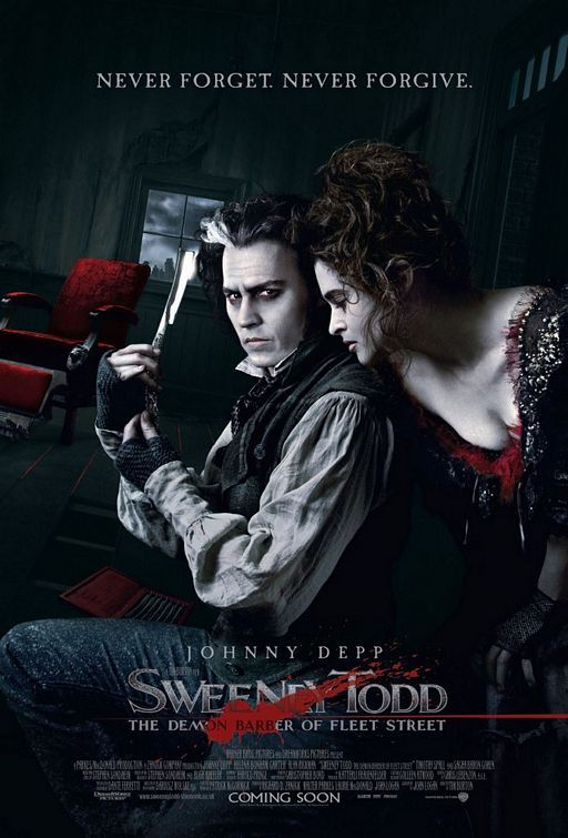 Sweeney Todd: The Demon Barber of Fleet Street (2007)  The infamous story of Benjamin Barker, a.k.a Sweeney Todd, who sets up a barber shop down in London which is the basis for a sinister partnership with his fellow tenant, Mrs. Lovett. Based on the hit Broadway musical.  Director: Tim Burton