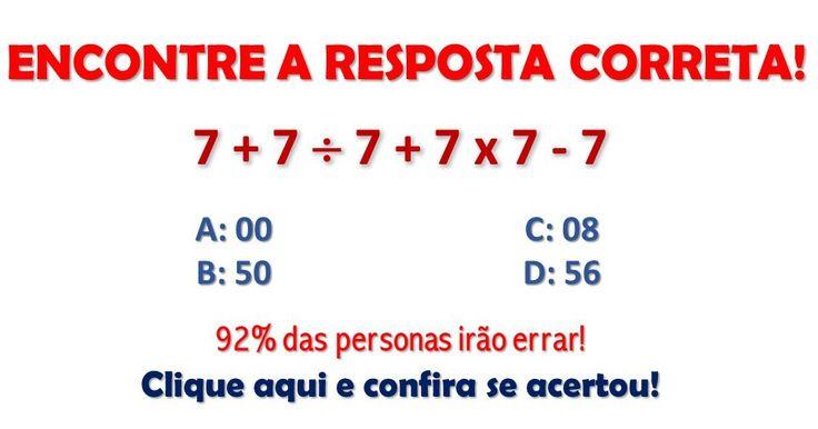 Teste de Lógica Matemática! A maioria irá errar!