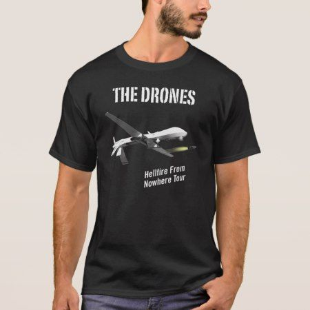 The Drones T-Shirt - click to get yours right now!