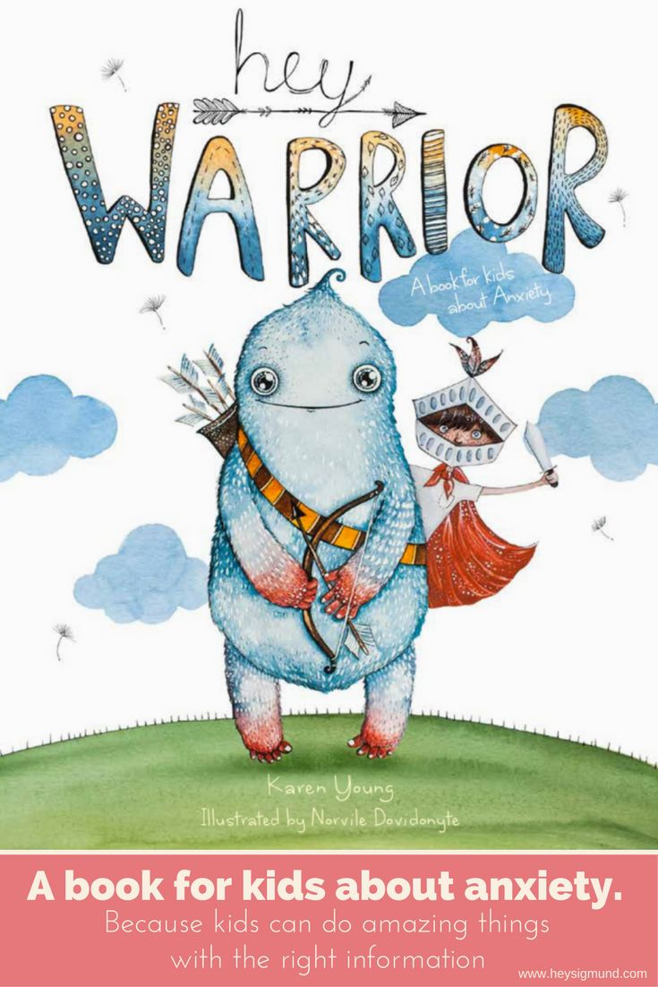 'Hey Warrior' - An empowering new book for kids about anxiety.