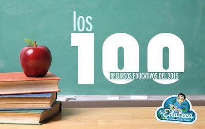 LA EDUTECA   Los 100 recursos educativos del 2015 ~ La Eduteca