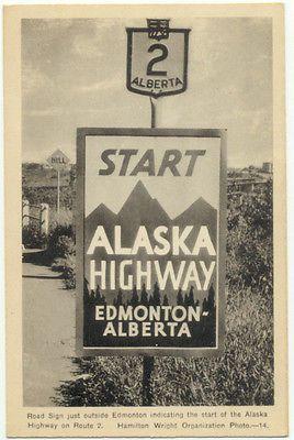 Alaska Highway Start Sign Edmonton Albert Canada Postcard | eBay