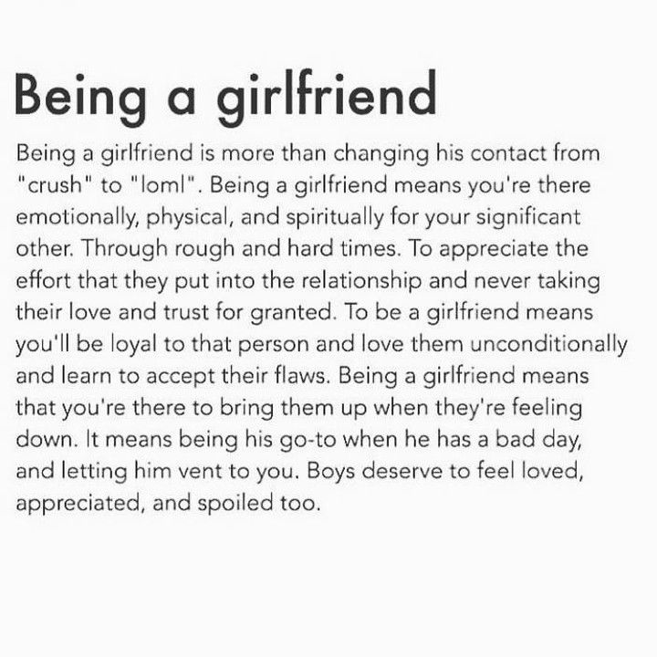 Being A Girlfriend Is More Than Changing His Contact From Crush To Loml Being A Girlfriend Means Y Bored Quotes Girlfriend Quotes Relationship Goals Text
