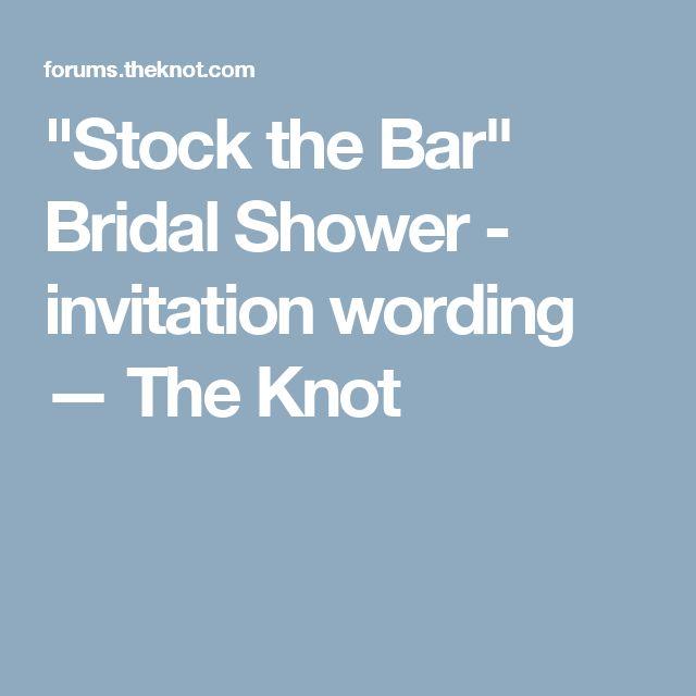 Stock The Bar Bridal Shower Invitation Wording Stock The Bar