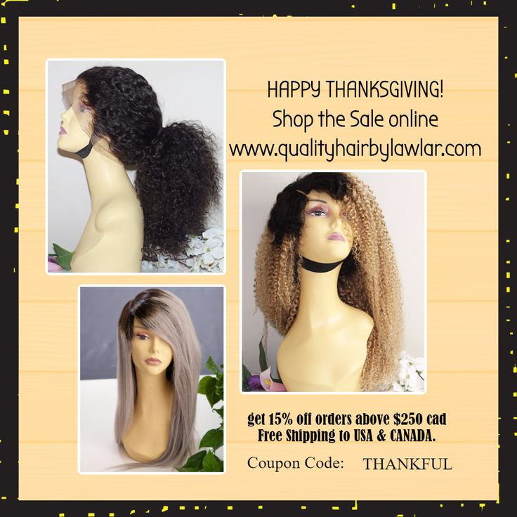 Thanksgiving Sale on Now- 15% off orders over $250 cad.   Loads of hair extensions, braided wigs, frontals, closures & custom wigs available.  SHOP! Tag a Friend!    #hairextensions #wigs #hairstyles #hairsale #lacewig