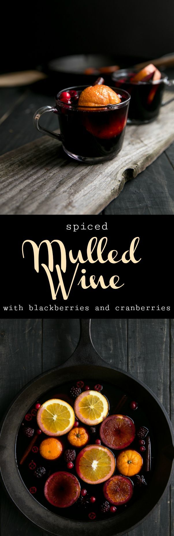 Spiced Mulled Wine with Blackberries and Cranberries #wine #mulledwine #christmas #holidays #alcohol #drinkstagram #recipe #thanksgiving