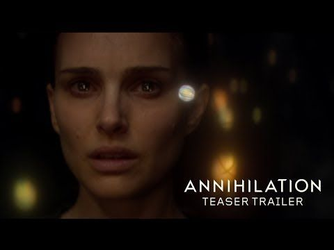 Biologist Natalie Portman signs up for a dangerous, surreal and horrifying secret expedition where the laws of nature don't apply in new sci-fi thriller 'Annihilation'! | Shock Mansion