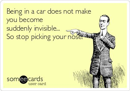seriously - we see you!  like the guy at the red light this morning...ugh...  #someecards #ecard #funny