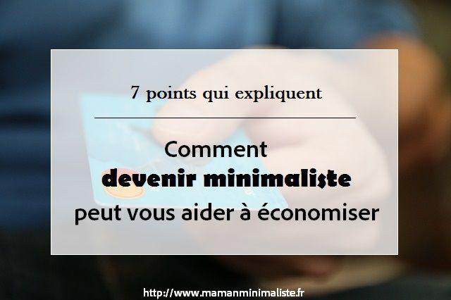 7 points qui expliquent comment devenir minimaliste peut vous aider à économiser de l'argent ... avec www.PLACEdelaLOC.com c'est concret, immédiat et sécurisé