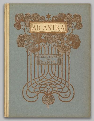 """fuckyeahvintageillustration: """"fawnvelveteen: """"Ad Astra: Being Selections from the Divine Comedy of Dante (1902)"""" Binding by Margaret Neilson Armstrong. See the complete book here. """""""