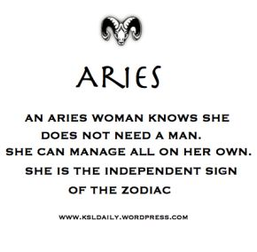Aries are independent!