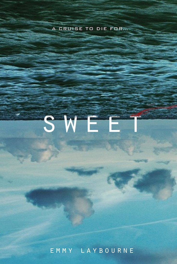 #CoverReveal Sweet by Emmy Laybourne