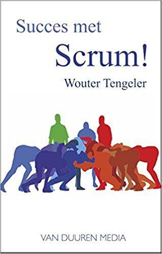 Amazon.fr - Succes met Scrum! - Wouter Tengeler - Livres