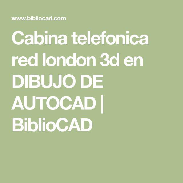 Cabina telefonica red london 3d en DIBUJO DE AUTOCAD | BiblioCAD