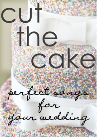 Looking for a song to play while you cut the cake? Here is our list of the top cake cutting songs.