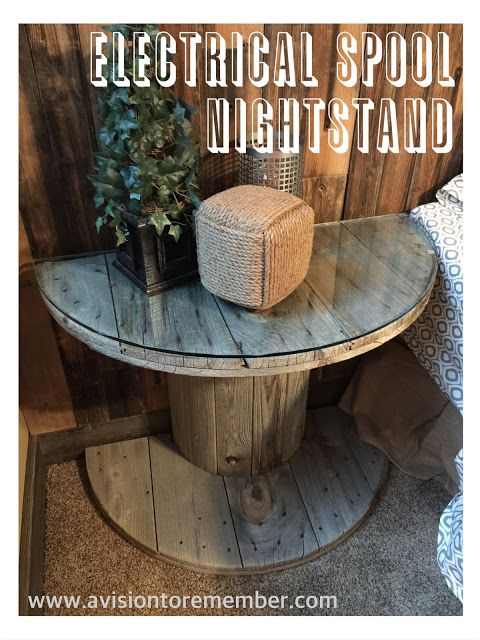 Electrical Wooden Spool Bedside Table on A Vision to Remember  ~ shared at Brag About It link party on VMG206 (Mondays at Midnight)! #VMG206