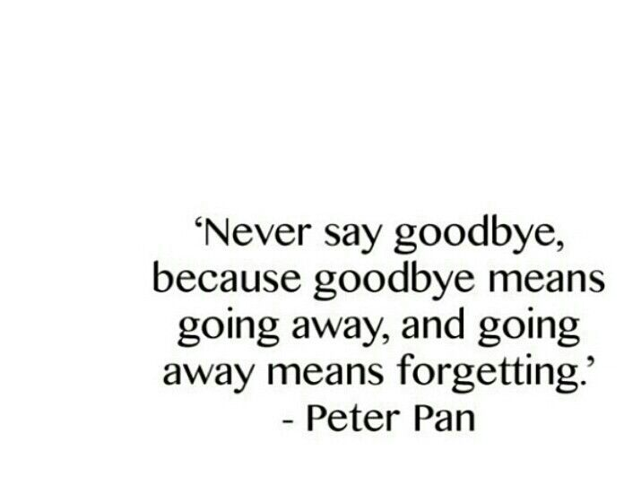 Never say goodbye . Peter Pan | Tattoo ideas | Pinterest ...