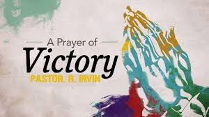 A PRAYER OF VICTORY