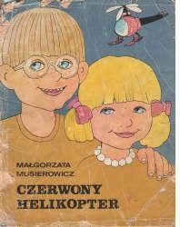 Czerwony helikopter: Małgorzata Musierowicz