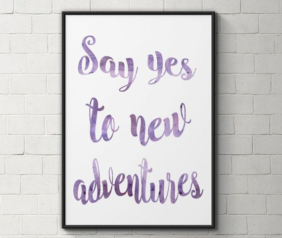 Adventure quote print