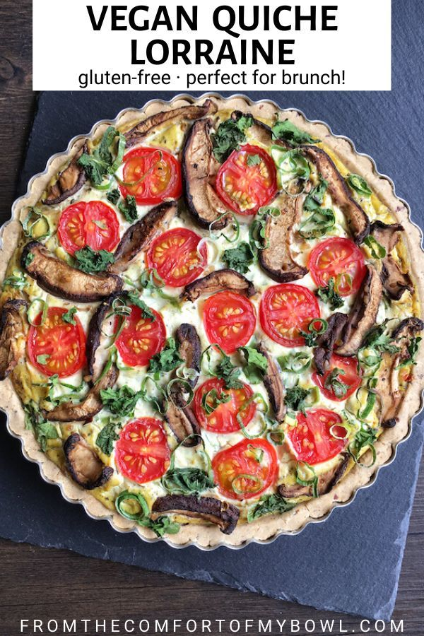 Vegan Quiche Lorraine With Gluten Free Crust From The Comfort Of My Bowl Recipe In 2020 Vegan Quiche Quiche Lorraine Vegan Main Dishes