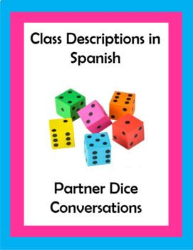 *Students will practice asking and answering questions related to class descriptions in Spanish. Students will answer questions that describe what their class is like, the time, and school supplies needed for the class. In pairs students will take turns rolling dice to create a new conversation each time (and using apps is a great way to substitute for