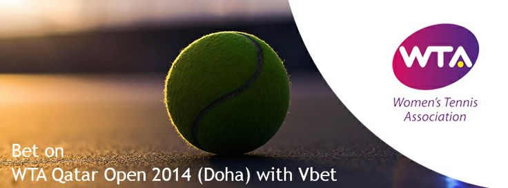 On February 10th kicked off WTA Qatar Open 2014 (Doha) Only 7 of top 10 seeds of the world Li Na, Agnieszka Radwanska, Petra Kvitova, Sara Errani, Jelena Jankovic, Angleique Kerber and Simona Halep will play at Qatar Total Open, the other 3 tennis players, who are missing are Serena Williams (back injury), Victoria Azarenka (foot injury) and Maria Sharapova.  Vbet provides best odds on WTA Qatar. Bet online NOW!