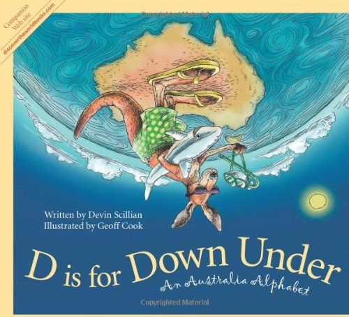 D is for Down Under: An Australia Alphabet (Discover the ...