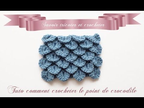 Tuto crochet le point crocodile. - YouTube