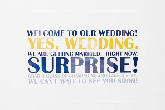 surprise wedding. what an awesome idea!