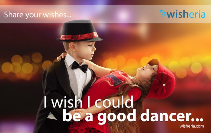 I wish I could be a good dancer... #wish #mywish #dance #InternationalDanceDay Share your wishes, make them social...