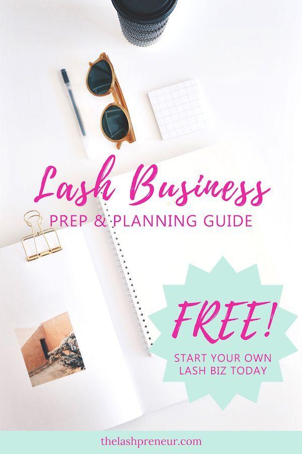 6d29ac64bdd Need a road map of how to start your very own eyelash extension business?Download  #thelashpreneur FREE Prep & Planning Guide here to get your step by step ...