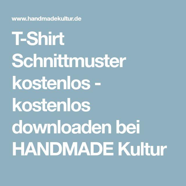 T-Shirt Schnittmuster kostenlos - kostenlos downloaden bei HANDMADE Kultur