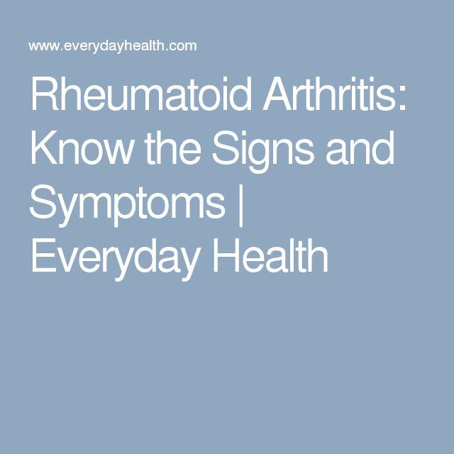 Rheumatoid Arthritis: Know the Signs and Symptoms   Everyday Health
