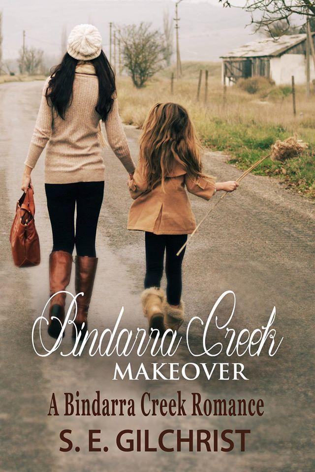 Cover Reveal from @SEGilchrist1 - Bindarra Creek Makeover. Out July 15. #BindarraCreekRomance @SusanneBellamy #RuRom