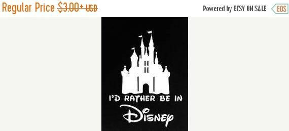 20% Off Sale 3 Days Only I'd Rather Be In Disney vinyl decal (car/truck laptop/netbook window yeti)
