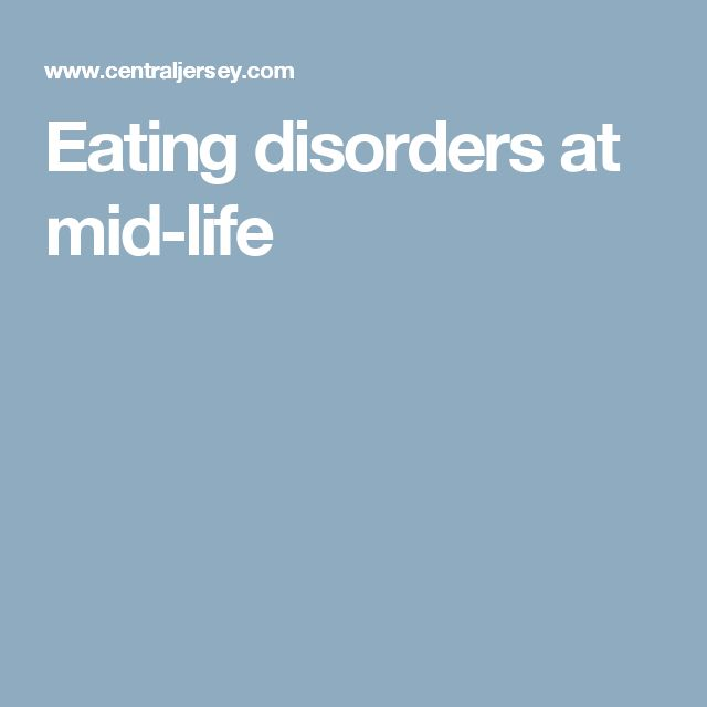 Eating disorders at mid-life