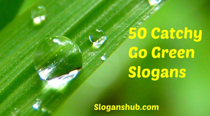Go Green Slogans